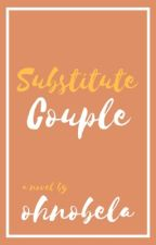 Substitute Couple? [one shot] by selfbroke