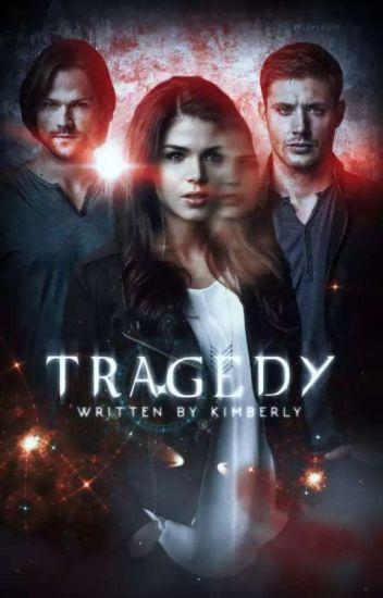 Tragedy ° DEAN WINCHESTER