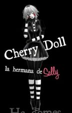 Cherry Doll la hermana de sally by SoyEme