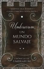 Umbrarum, un mundo salvaje [CDU #0] by Marmel_Soilen