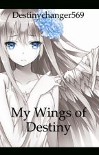 My Wings of Destiny {Attack on Titan Fanfiction} by Destinychanger569