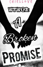 When Two Worlds Collide (A Broken Promise) ✓ by chiellove