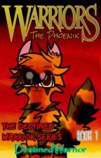 Warriors   OLD: The Destined Warrior   Book 1 by DestinedWarrior