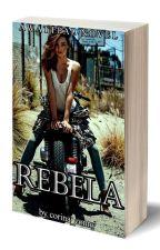 REBELA (publicată) by corina_conny