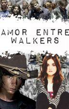 Amor entre Walkers  (Carl Grimes y tu) by Pepa_Riggs54