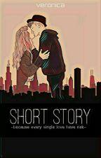 ShortStory by veronicaeuroputra