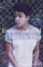enamorada del chico de vine (mario bautista y tu) by luzbautister