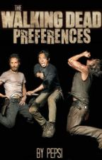 The Walking Dead Preferences by pepsi_be_like