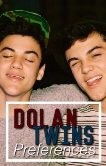 Dolan Twins *Preferences