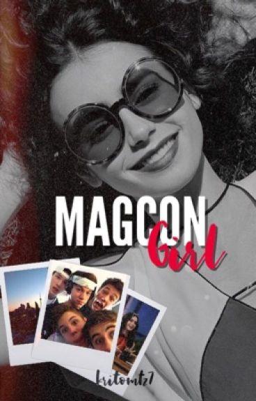 Magcon Girl ; Magcon Boys.