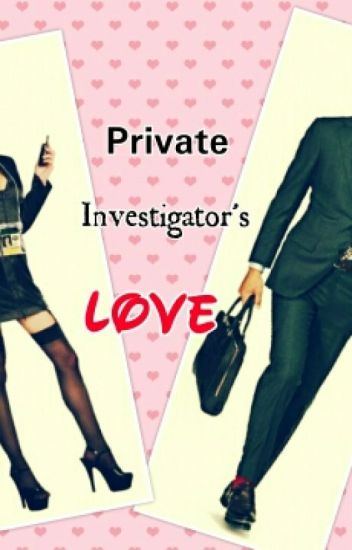 Private Investigator's Love