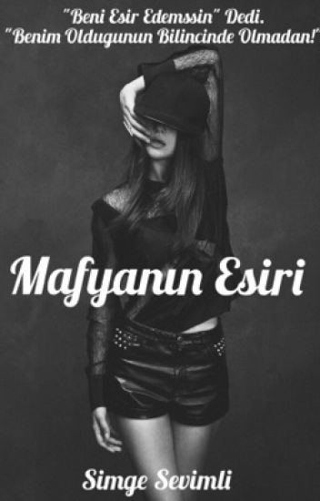 MAFYANIN ESİRİ