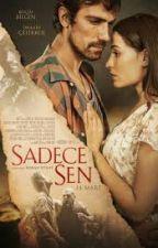 Sadece Sen by Amine581903