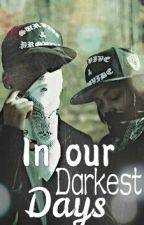 In our darkest days (Urban) by Your_Mxjesty