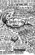 A Rocket to the Moon Songs and Lyrics by solucky2hav61