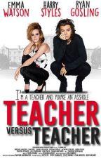 Teacher vs. Teacher \\ H.S. by BebelinaBebe