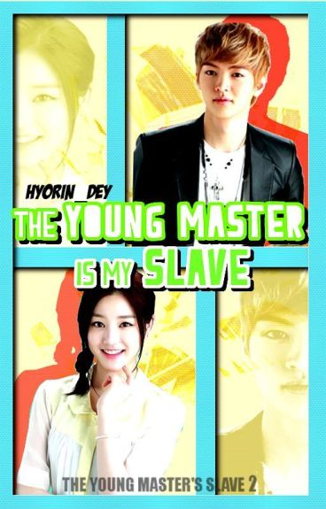 The Young Master Is My Slave : TYMS BOOK 2
