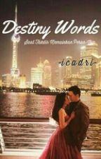 Destiny Words by icadri