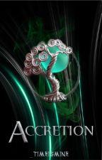 Accretion by _timeismine
