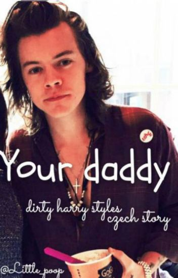 Your daddy || h.s. CZ