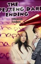 Pesteng DARE 2: The Pesteng Ending by ImMjane_