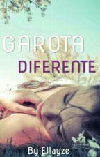Garota diferente by ow_morena_s2