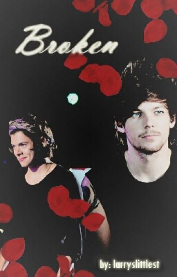 Broken- A Larry Stylinson AU
