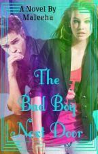 The Badboy Next Door by mxi145534