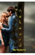 Awkward *old version* by Hodie13