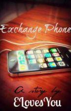 Exchange Phone [one shot] by LuluNatividad