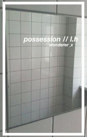 Possession (Luke Hemmings)