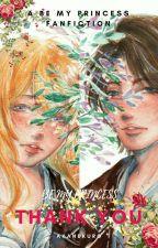 Be My Princess 2: Thank You by AkaneKuro