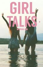 Girl talks by Mystical_gem