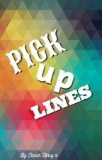 Pick up Lines! by farahzjm