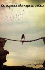 La ragazza che sapeva volare by Sara_styles01