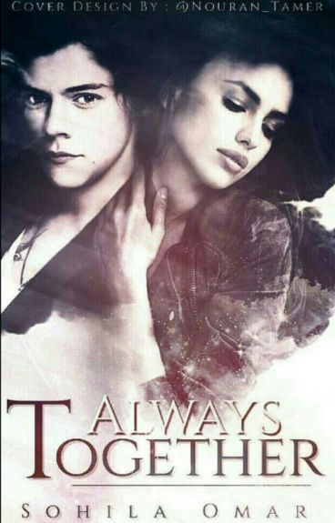 Always Together (wattys2016) *قيد التعديل*