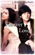 ~Forever Love~ by SadistBoyish