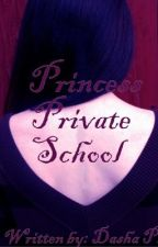 Princess Private School by Freakx3