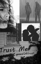 Trust me (in pausa) by grace04frost