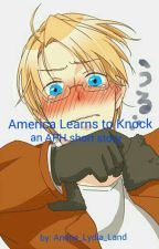 America Learns to Knock by Anime_Lydia_Land