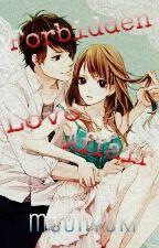 Forbidden Love Affair by YukiNoJoke