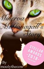 Minerva McGonagall's Story by moolythecow