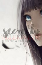 Secretly TELEKINETIC by UNKNOWNnimousXD