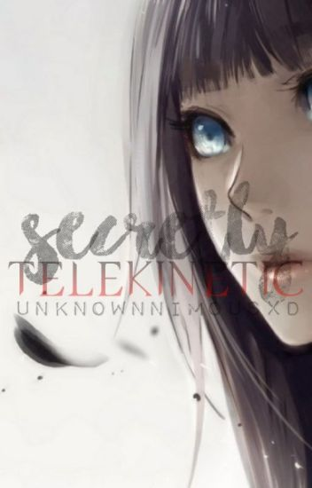 Secretly TELEKINETIC