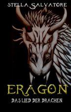Eragon 6 - Das Lied der Drachen Pausiert! by Stella_Salvatore