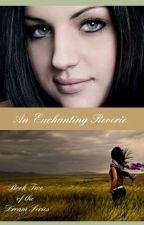 An Enchanting Reverie (A Werewolf Romance) by foreverhopeful