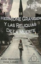 Hermione Granger Y Las Reliquias de La Muerte by vane_lover