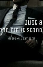 Just a one night stand by Devilsmom
