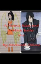 The Phoenix Rises and Black Butler mixed(Completed) by western_spirited