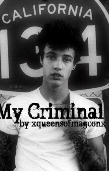 My Criminal//Cameron Dallas